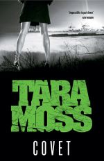Covet : Makedde Vanderwall Series : Book 3 - Tara Moss