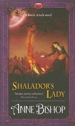Shalador's Lady  : Black Jewels Series : Book 7 - Anne Bishop