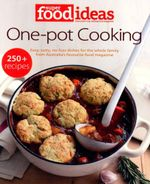 One-pot Cooking : Super Food Ideas  - Super Food Ideas