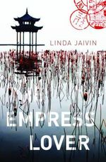 The Empress Lover - Linda Jaivin