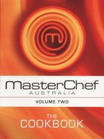 MasterChef Australia : The Cookbook - Volume 2 - MasterChef Australia