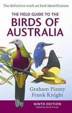The Field Guide to the Birds of Australia - Graham Pizzey