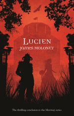 Lucien - James Moloney