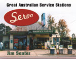 Servo : Great Australian Service Stations - Jim Sonter