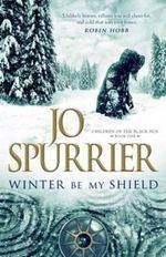Winter be My Shield - Jo Spurrier