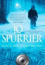 Black Sun Light My Way : Children of the Black Sun - Jo Spurrier