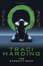 Eternity Gate - Traci Harding