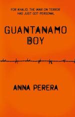 Guantanamo Boy - Anna Perera
