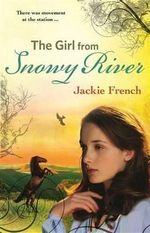 The Girl From Snowy River : The Matilda Saga - Jackie French