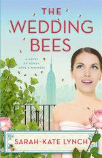 The Wedding Bees - Sarah-Kate Lynch
