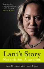 Lani's Story : Not a Victim. A Survivor. - Lani Brennan