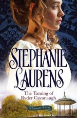 The Taming of Ryder Cavanaugh : Cynster Sisters - Stephanie Laurens