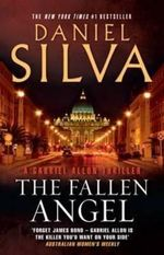 The Fallen Angel : A Gabriel Allon Thriller - Daniel Silva