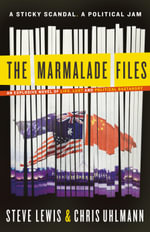 The Marmalade Files : A Sticky Scandal. A Political Jam - Steve Lewis