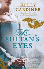 The Sultan's Eyes - Kelly Gardiner