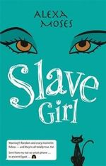 Slave Girl - Alexa Moses