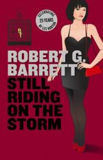 Still Riding on the Storm  : A Collection Les Norton Stories - Robert G. Barrett