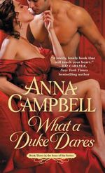 What a Duke Dares : Sons of Sin Series : Book 3 - Anna Campbell
