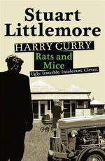 Harry Curry : Rats and Mice - Stuart Littlemore