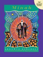 Minah : Australian Children's Classics - Bronwyn Bancroft