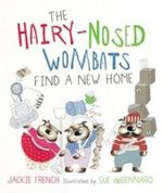 The Hairy-nosed Wombats Find a New Home - Jackie French