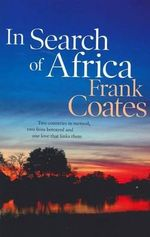 In Search of Africa - Frank Coates