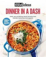 Dinner in a Dash : Super Food Ideas - Super Food Ideas