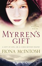 Myrren's Gift - Fiona Mcintosh