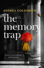 The Memory Trap - Andrea Goldsmith