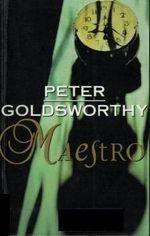 Maestro : A &R Australian Classics - Peter Goldsworthy