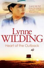 Heart of the Outback - Lynne Wilding