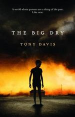The Big Dry - Tony Davis