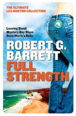 Full Strength - Robert G. Barrett