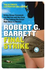 Final Strike : The Ultimate Les Norton Collection 3 - Robert G. Barrett