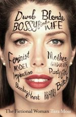The Fictional Woman  - Order your signed copy!* - Tara Moss