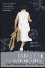 Due Preparations for the Plague : A&R Australian Classics - Janette Turner Hospital