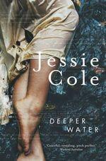Deeper Water - Jessie Cole