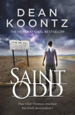 Saint Odd : An Odd Thomas Novel - Dean Koontz
