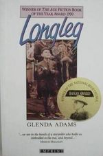 Longleg : A&R Australian Classics - Glenda Adams