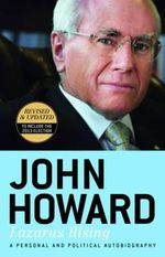 Lazarus Rising : Revised & Updated to Include the 2013 Election - John Howard