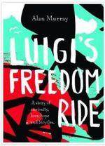 Luigi's Freedom Ride - Alan Murray
