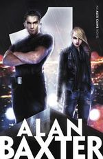 Bound : Alex Caine Series : Book 1  - Alan Baxter