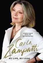 My Life, My Look - Carla Zampatti