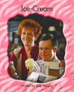 Lvl 18b : All About Ice Cream - Sally Murphy