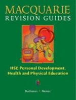 Hsc Personal Development, Health and Physical Education : Macquarie Revision Guides - Darryl Buchanan