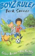Boyz Rule : Park Soccer : Park Soccer - Felice Arena