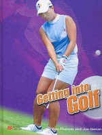 Getting into Golf  - Ron Thomas