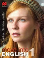 Move into English: Bk. 1 : for Year 7 School Students - Rex K. Sadler
