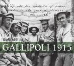 Gallipoli 1915 - Richard Reid