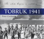 Tobruk 1941 - Peter Cochrane